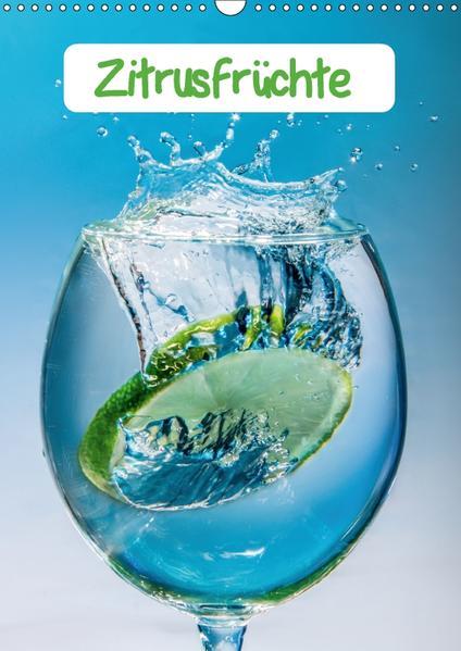 ZitrusfrüchteAT-Version  (Wandkalender 2017 DIN A3 hoch) - Coverbild