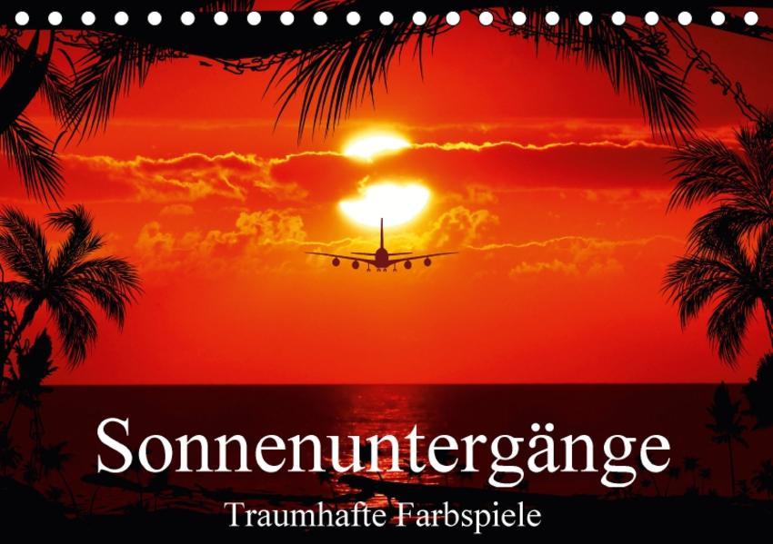 Sonnenuntergänge • Traumhafte Farbspiele (Tischkalender 2017 DIN A5 quer) - Coverbild
