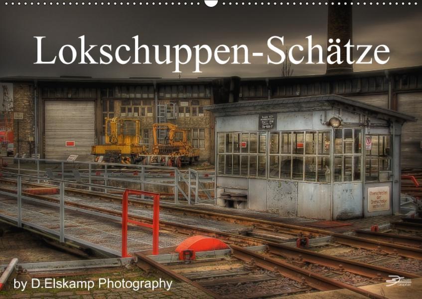 Lokschuppen-Schätze (Wandkalender 2017 DIN A2 quer) - Coverbild