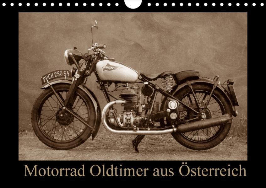 Motorrad Oldtimer aus Österreich (Wandkalender 2017 DIN A4 quer) - Coverbild