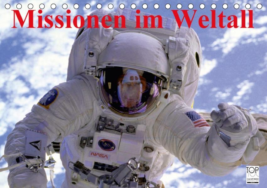 Missionen im Weltall (Tischkalender 2017 DIN A5 quer) - Coverbild