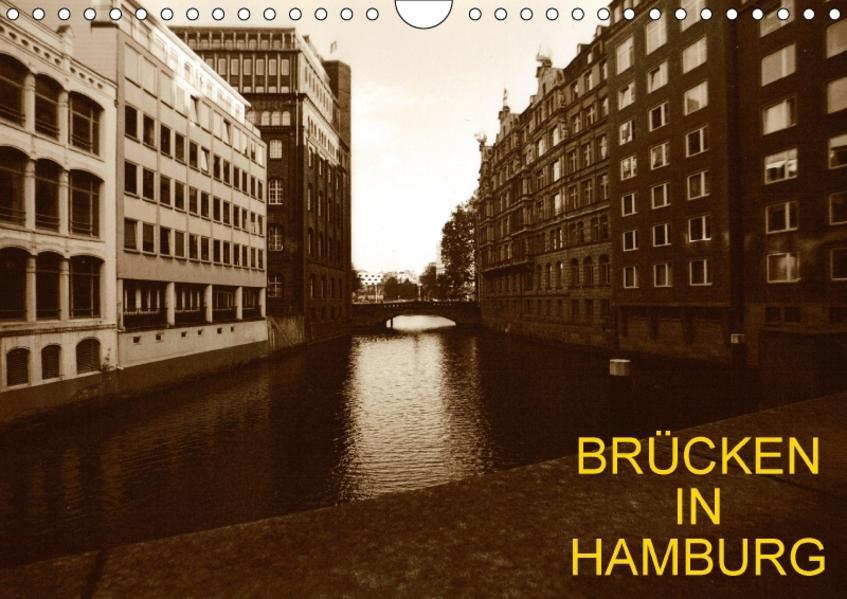 Brücken in Hamburg (Wandkalender 2017 DIN A4 quer) - Coverbild