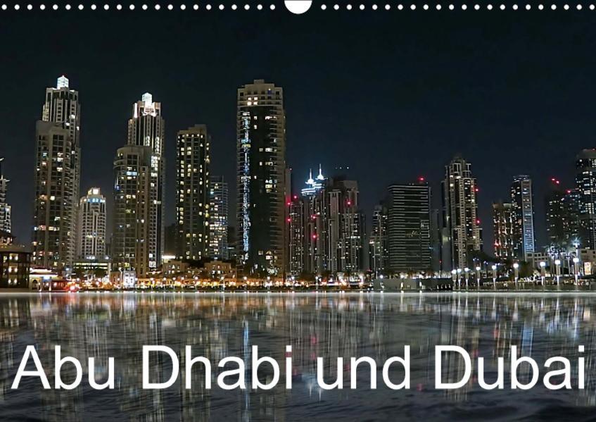 Abu Dhabi und Dubai (Wandkalender 2017 DIN A3 quer) - Coverbild