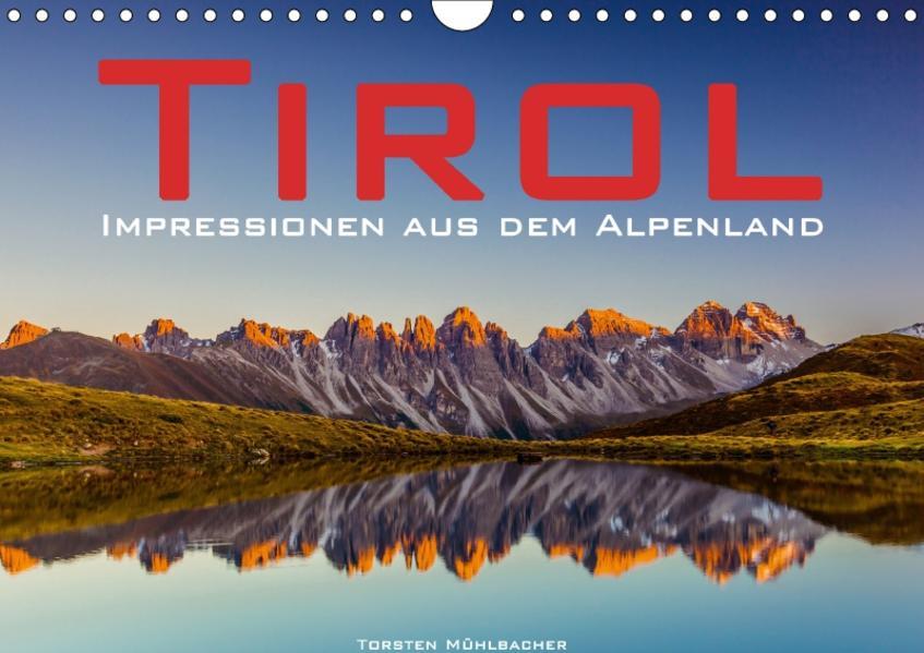 Tirol – Impressionen aus dem Alpenland (Wandkalender 2017 DIN A4 quer) - Coverbild