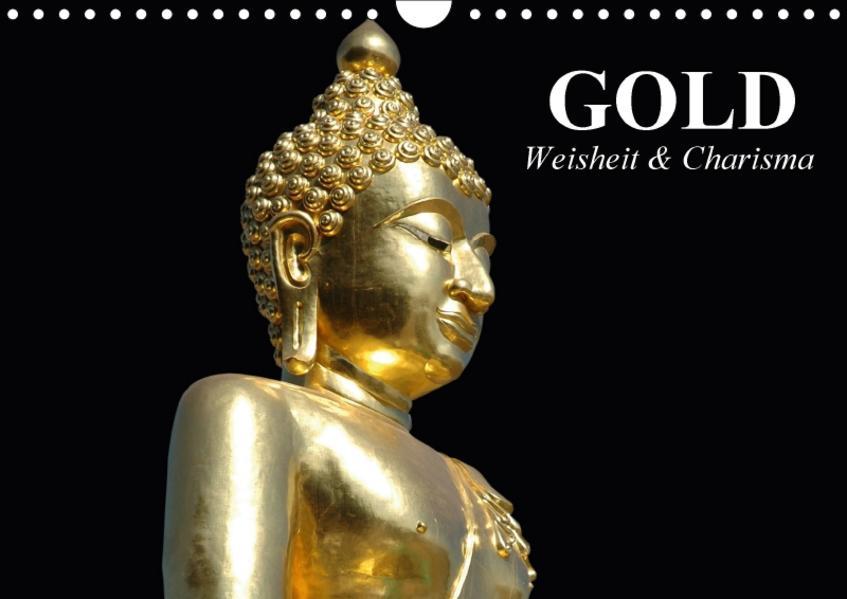 Gold. Weisheit und Charisma (Wandkalender 2017 DIN A4 quer) - Coverbild