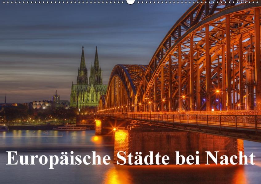 Europäische Städte bei Nacht (Wandkalender 2017 DIN A2 quer) - Coverbild