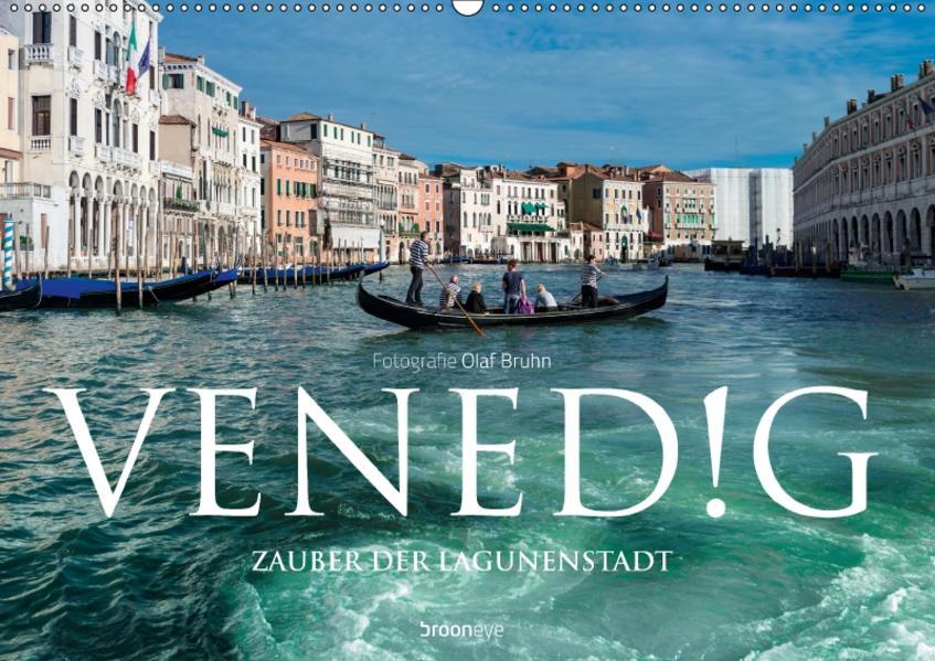 Venedig – Zauber der Lagunenstadt (Wandkalender 2017 DIN A2 quer) - Coverbild