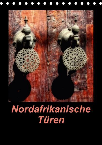 Nordafrikanische Türen (Tischkalender 2017 DIN A5 hoch) - Coverbild