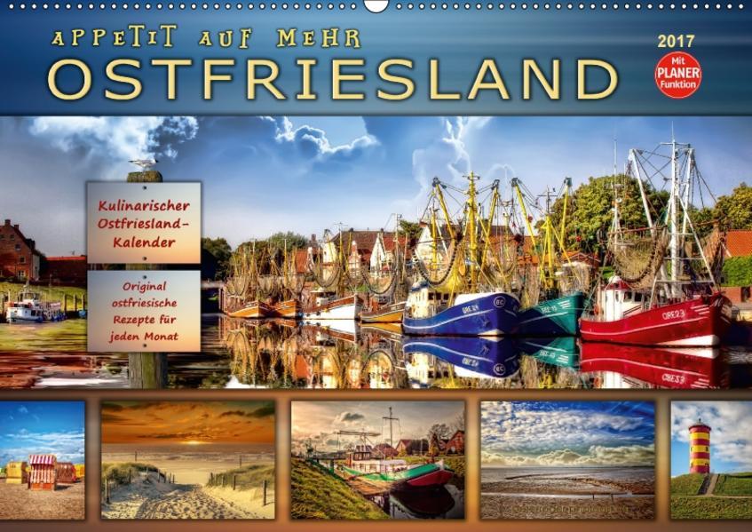 Ostfriesland - Appetit auf mehr (Wandkalender 2017 DIN A2 quer) - Coverbild