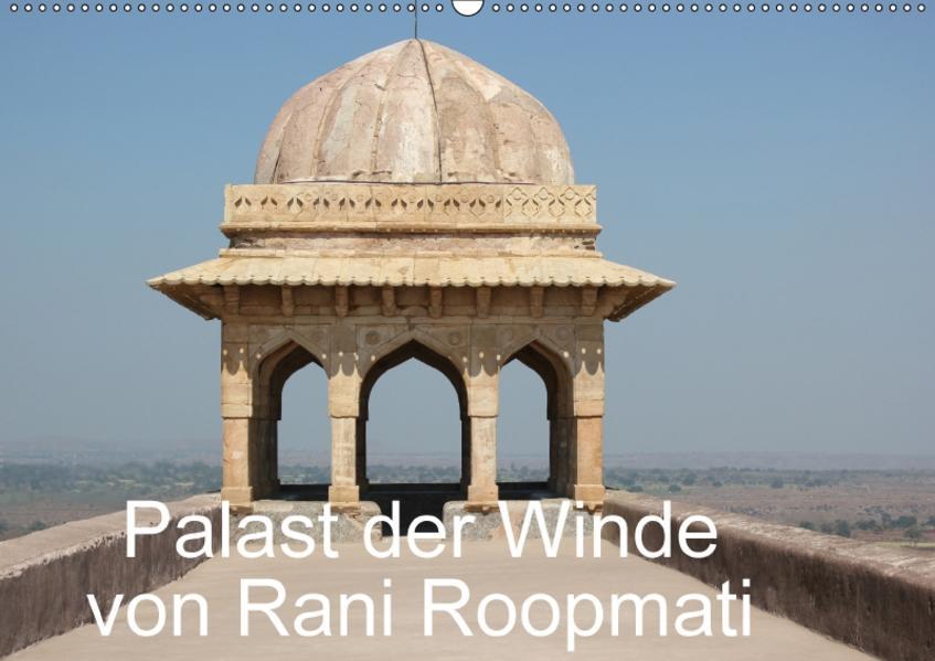 Palast der Winde von Rani Roopmati / CH-Version (Wandkalender 2017 DIN A2 quer) - Coverbild
