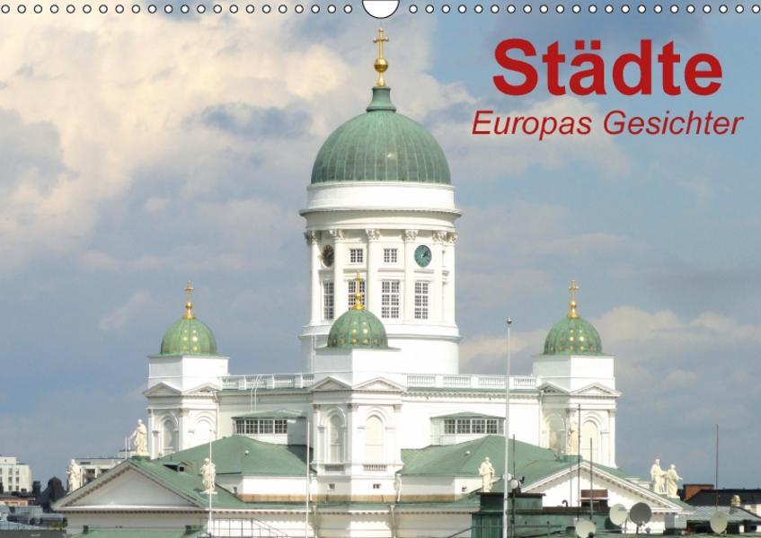 Städte • Europas Gesichter (Wandkalender 2017 DIN A3 quer) - Coverbild