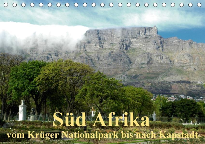 Süd Afrika - vom Krüger Nationalpark bis nach Kapstadt (Tischkalender 2017 DIN A5 quer) - Coverbild