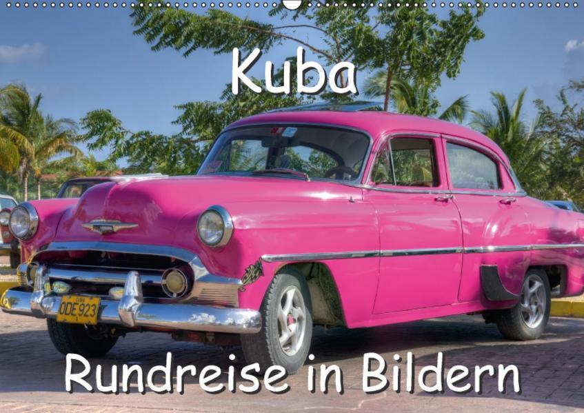 Kuba - Rundreise in Bildern (Wandkalender 2017 DIN A2 quer) - Coverbild