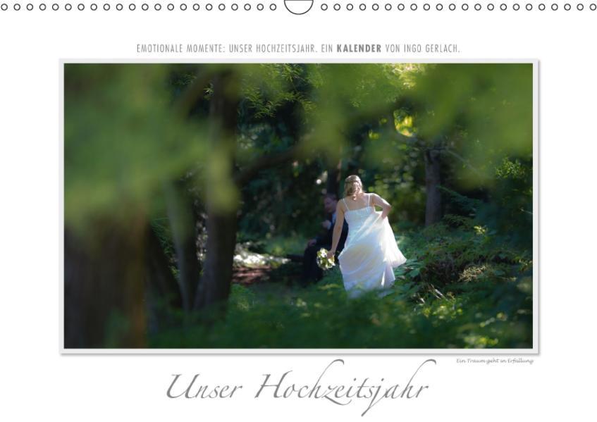 Emotionale Momente: Unser Hochzeitsjahr. (Wandkalender 2017 DIN A3 quer) - Coverbild