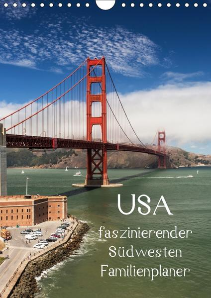 USA / faszinierender Südwesten / Familienplaner (Wandkalender 2017 DIN A4 hoch) - Coverbild