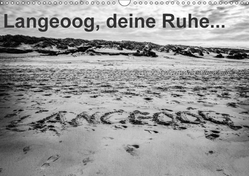 Langeoog, deine Ruhe (Wandkalender 2017 DIN A3 quer) - Coverbild