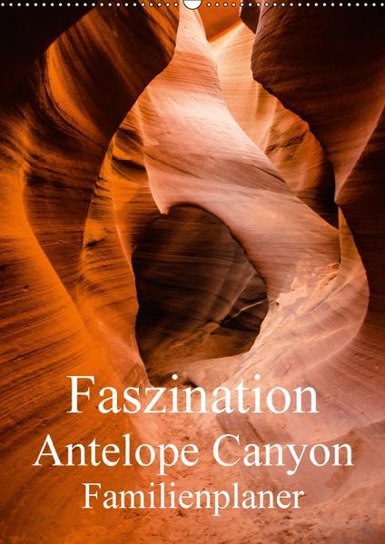 Faszination Antelope Canyon / Familienplaner (Wandkalender 2017 DIN A2 hoch) - Coverbild