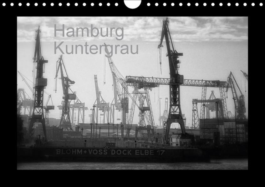 Hamburg Kuntergrau (Wandkalender 2017 DIN A4 quer) - Coverbild