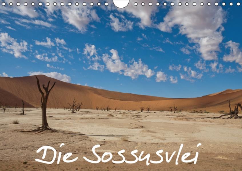 Die Sossusvlei (Wandkalender 2017 DIN A4 quer) - Coverbild