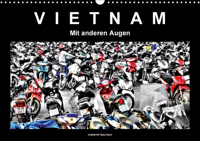 Vietnam – Mit anderen Augen (Wandkalender 2017 DIN A3 quer) - Coverbild