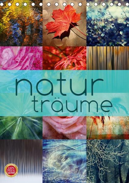 Natur Träume (Tischkalender 2017 DIN A5 hoch) - Coverbild