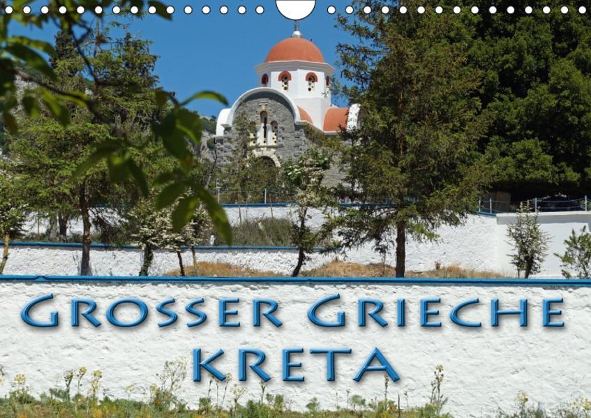 Großer Grieche Kreta (Wandkalender 2017 DIN A4 quer) - Coverbild