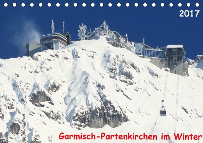 Garmisch-Partenkirchen im Winter (Tischkalender 2017 DIN A5 quer) - Coverbild