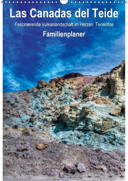 Las Canadas del Teide – Faszinierende Vulkanlandschaft im Herzen Teneriffas / Familienplaner (Wandkalender 2017 DIN A3 hoch) - Coverbild