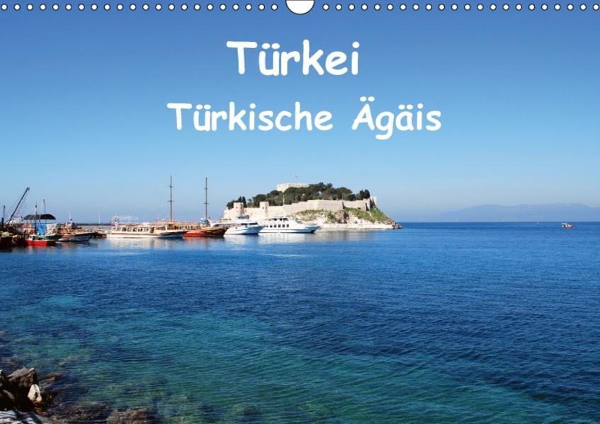 Türkei - Türkische Ägäis (Wandkalender 2017 DIN A3 quer) - Coverbild