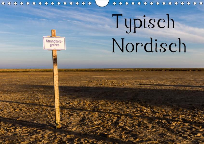 Typisch Nordisch (Wandkalender 2017 DIN A4 quer) - Coverbild
