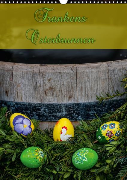 Frankens Osterbrunnen (Wandkalender 2017 DIN A3 hoch) - Coverbild
