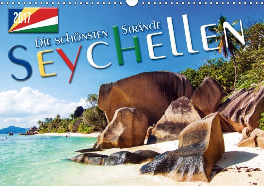 Seychellen - Die schönsten Strände (Wandkalender 2017 DIN A3 quer) - Coverbild