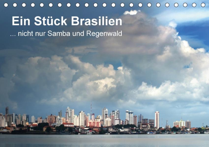 Ein Stück  Brasilien (Tischkalender 2017 DIN A5 quer) - Coverbild