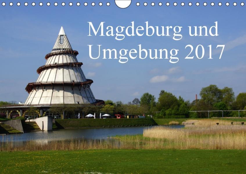 Magdeburg und Umgebung 2017 (Wandkalender 2017 DIN A4 quer) - Coverbild