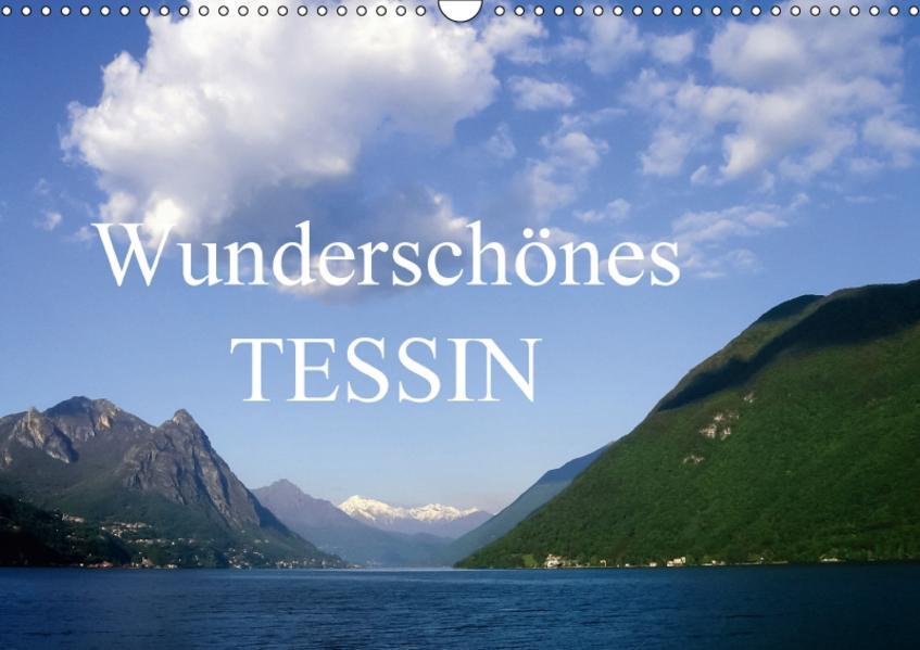 Wunderschönes Tessin (Wandkalender 2017 DIN A3 quer) - Coverbild
