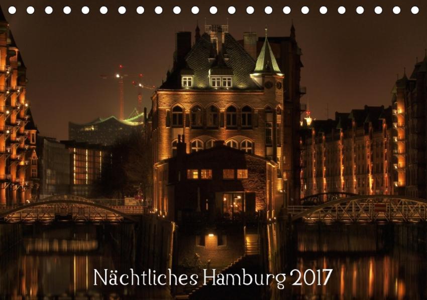Nächtliches Hamburg 2017 (Tischkalender 2017 DIN A5 quer) - Coverbild