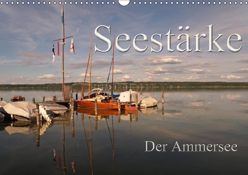 Seestärke - Der Ammersee (Wandkalender 2017 DIN A3 quer) - Coverbild