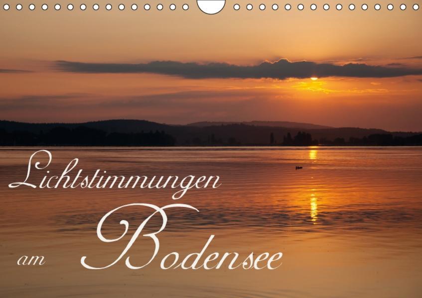 Lichtstimmungen am Bodensee / CH-Version (Wandkalender 2017 DIN A4 quer) - Coverbild