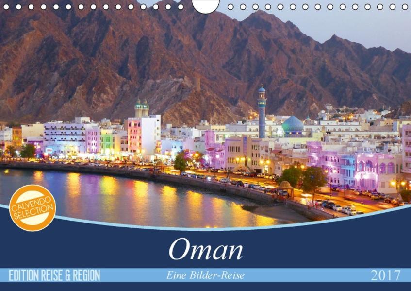 Oman - Eine Bilder-Reise (Wandkalender 2017 DIN A4 quer) - Coverbild