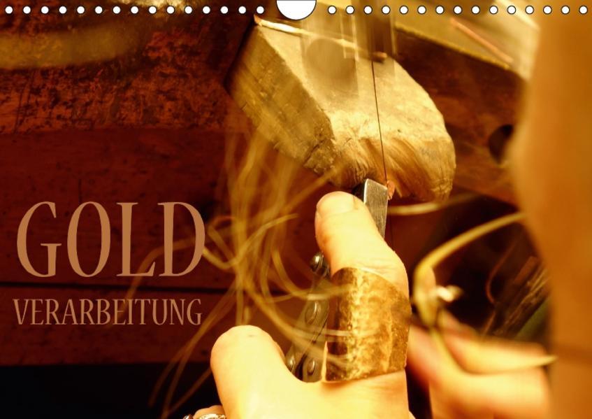 Goldverarbeitung (Wandkalender 2017 DIN A4 quer) - Coverbild