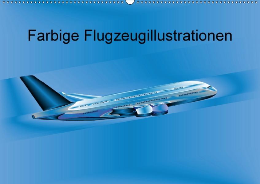 Farbige Flugzeugillustrationen (Wandkalender 2017 DIN A2 quer) - Coverbild