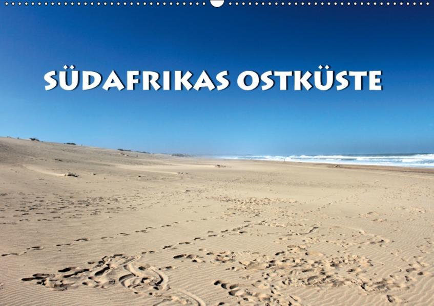 Südafrikas Ostküste (Wandkalender 2017 DIN A2 quer) - Coverbild