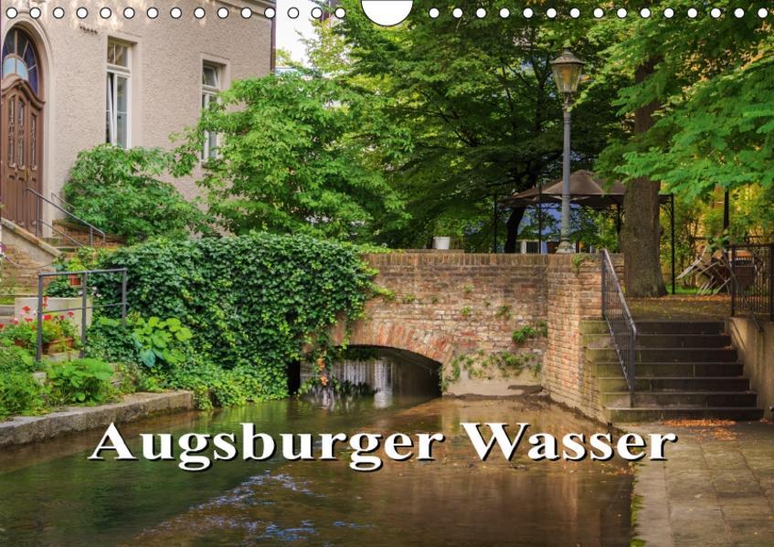 Augsburger Wasser (Wandkalender 2017 DIN A4 quer) - Coverbild