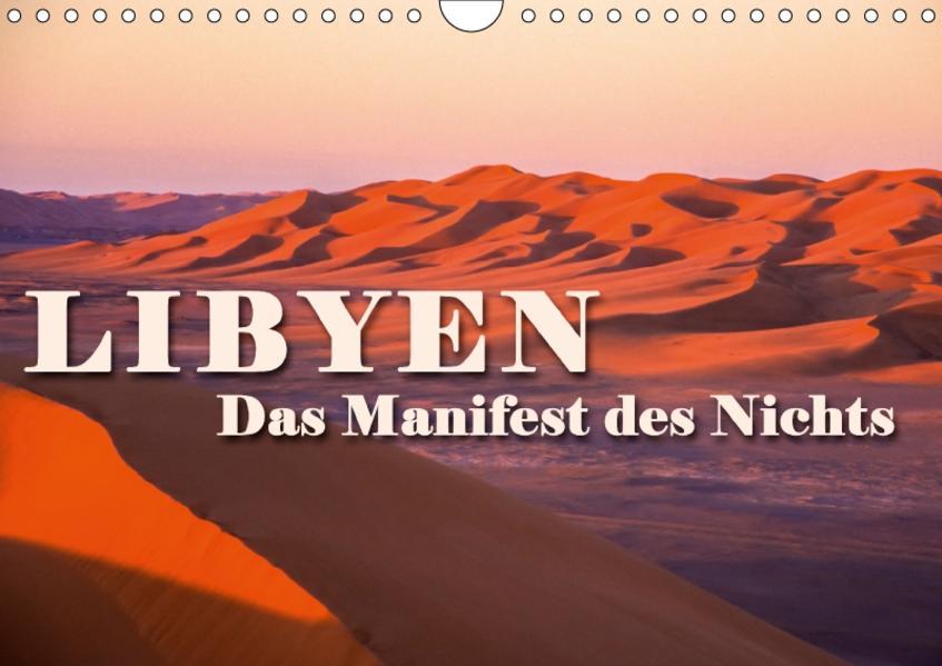 LIBYEN - Das Manifest des Nichts (Wandkalender 2017 DIN A4 quer) - Coverbild