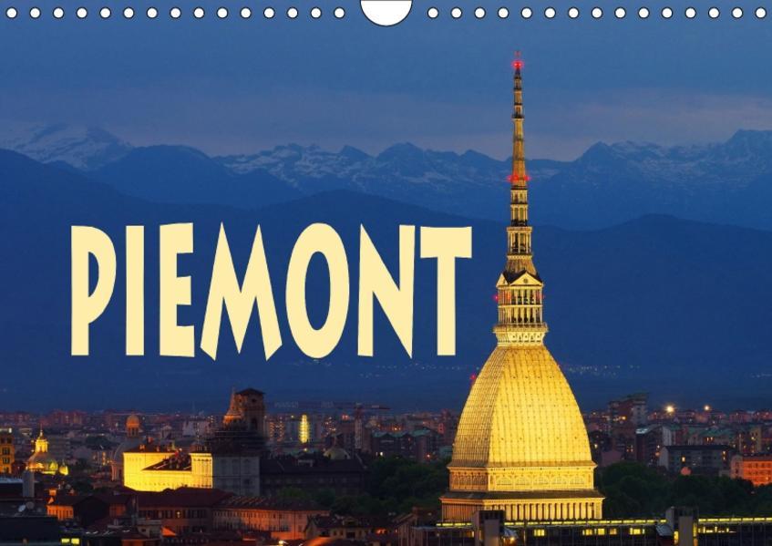 Piemont (Wandkalender 2017 DIN A4 quer) - Coverbild