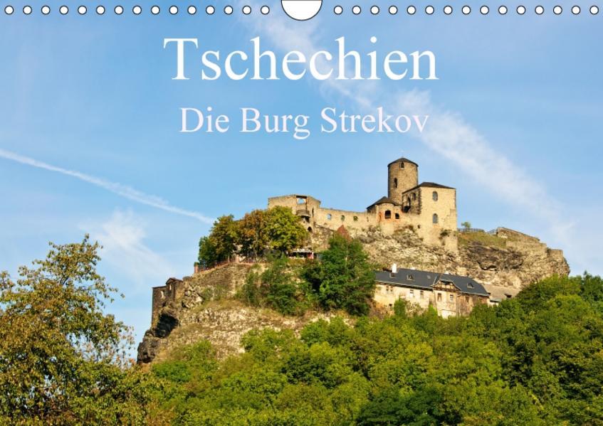 Tschechien - Die Burg Strekov (Wandkalender 2017 DIN A4 quer) - Coverbild