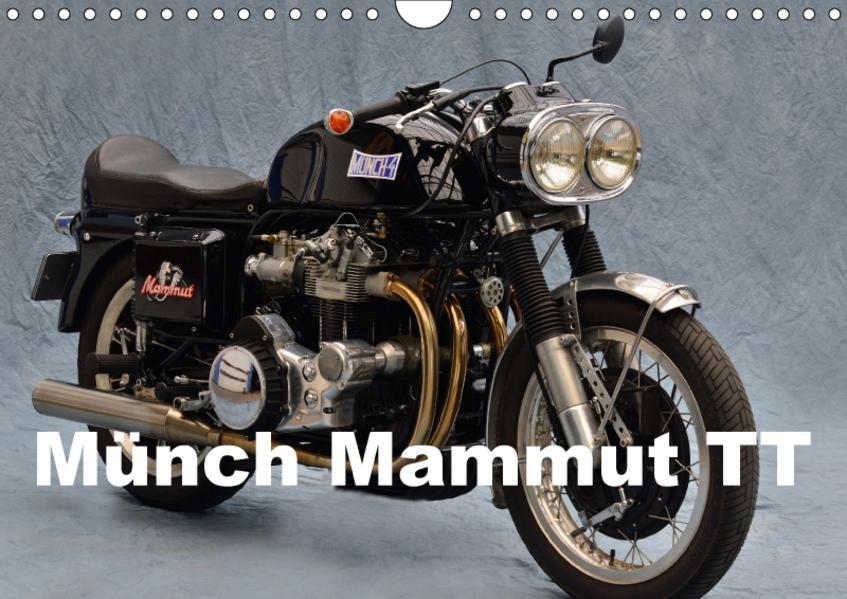 Münch Mammut TT (Wandkalender 2017 DIN A4 quer) - Coverbild