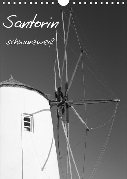 Santorin schwarzweiß (Wandkalender 2017 DIN A4 hoch) - Coverbild