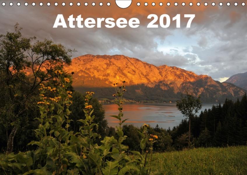 Attersee im Salzkammergut 2017AT-Version  (Wandkalender 2017 DIN A4 quer) - Coverbild