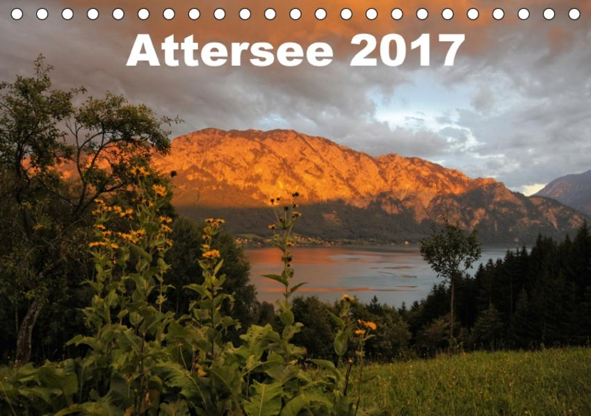 Attersee im Salzkammergut 2017AT-Version  (Tischkalender 2017 DIN A5 quer) - Coverbild